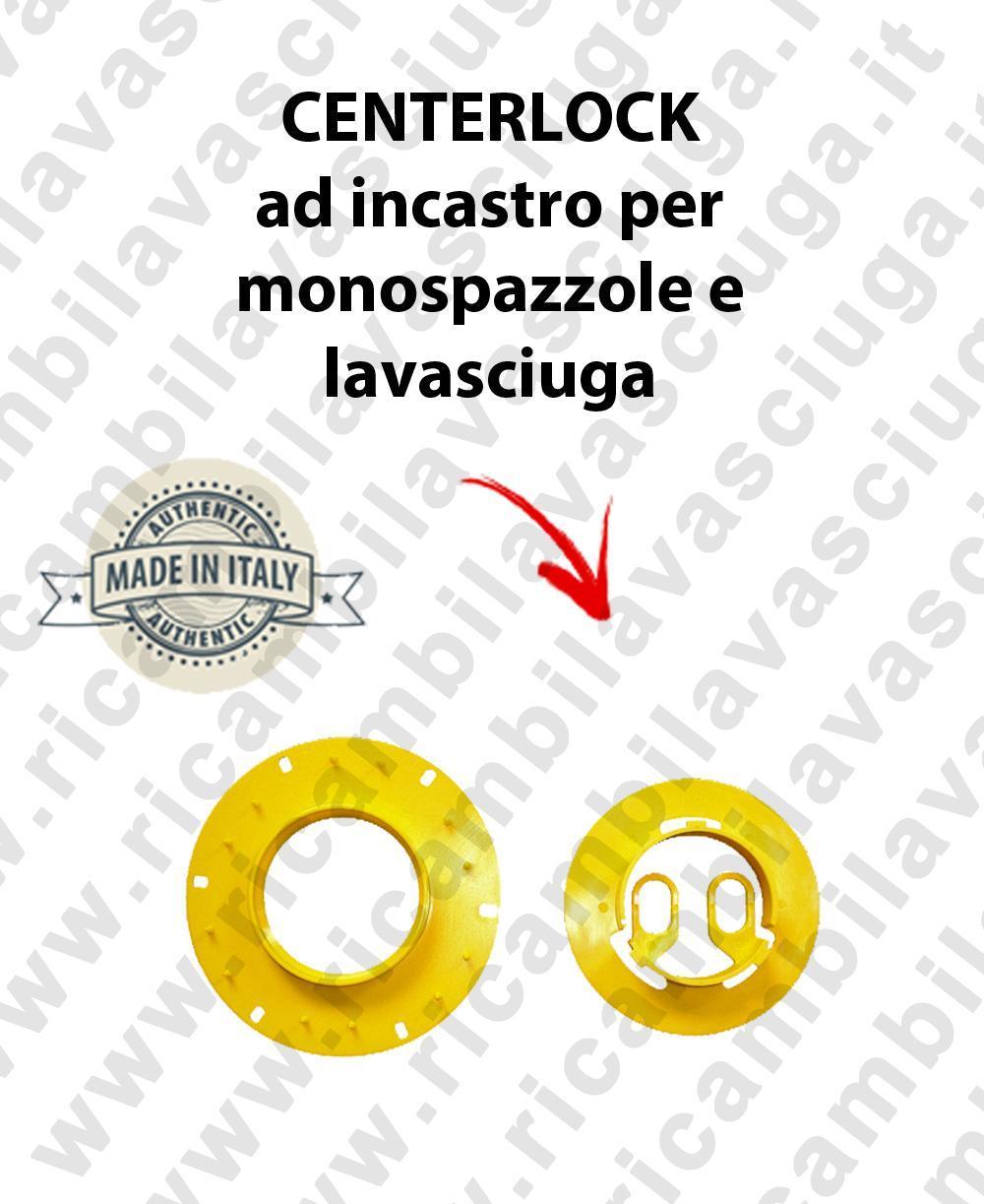 CENTERLOCK ad incastro pour monobrosse e autolaveuses