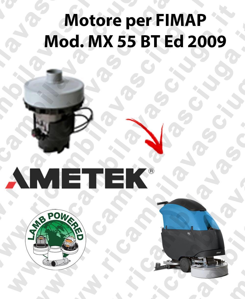 MX 55 BT Ed. 2009 moteur aspiration LAMB AMETEK autolaveuses FIMAP