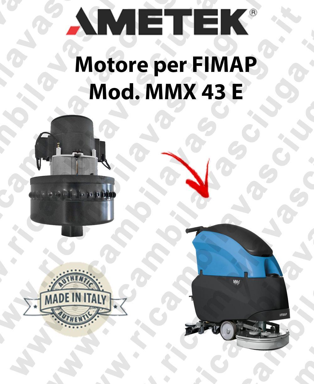 MMX 43 E moteur aspiration AMETEK autolaveuses FIMAP
