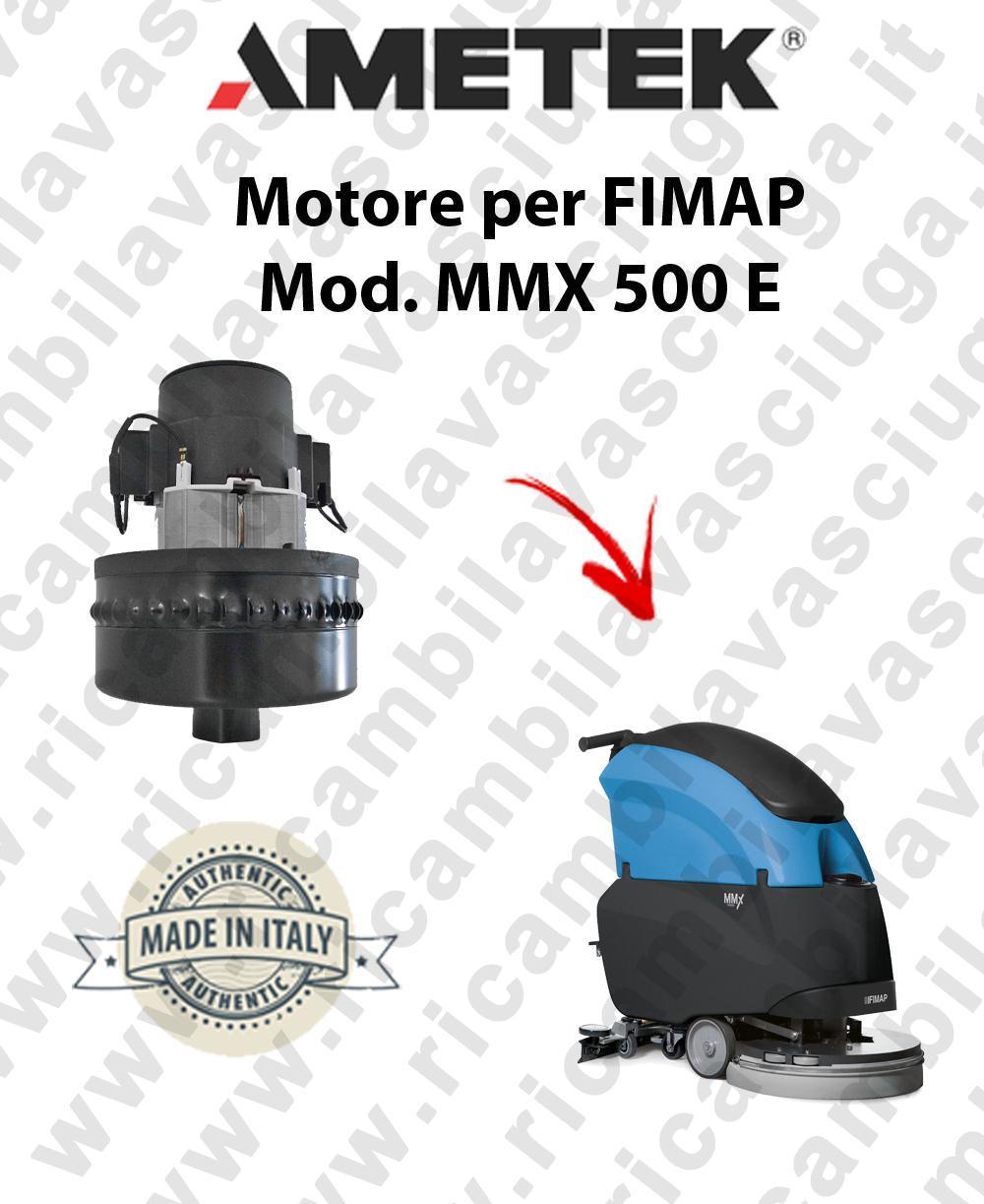 MMX 500 E moteur aspiration AMETEK autolaveuses FIMAP