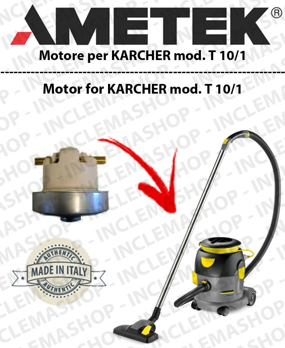 T 10/1  moteur aspiration AMETEK  pour aspirateurs KARCHER