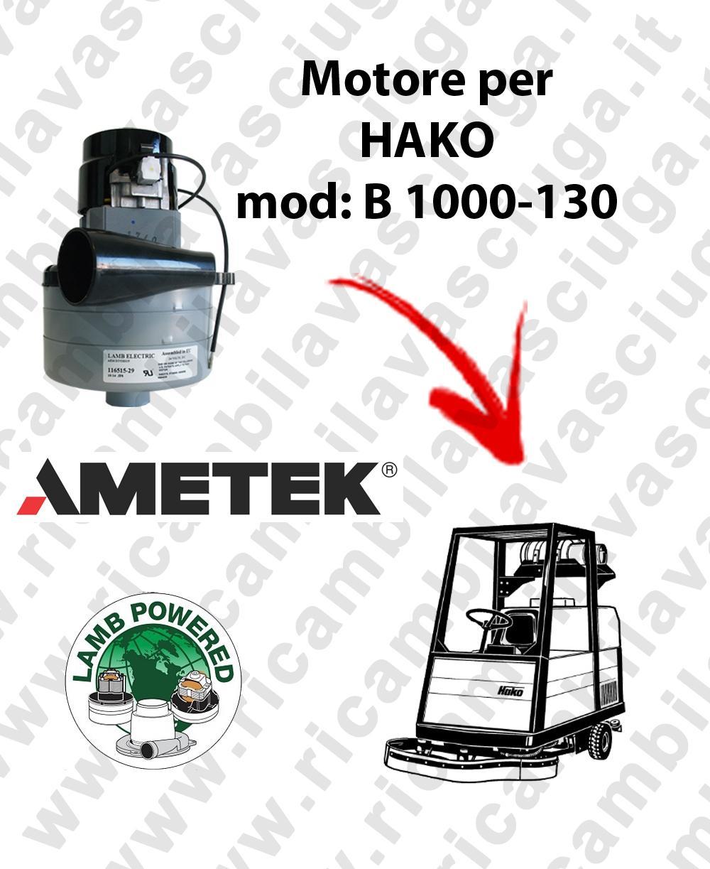 B 1000-130 Moteurs aspiration LAMB AMETEK pour autolaveuses HAKO