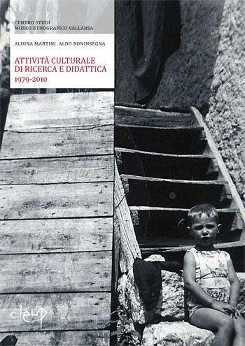 Attività culturale di ricerca e didattica 1979-2010