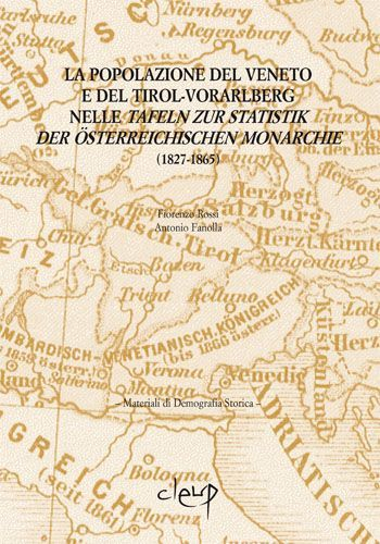 La popolazione del Veneto e del Tirol-Voralberg nelle Tafeln zur Statistik der Osterrechischen Monarchie (1827-1865)