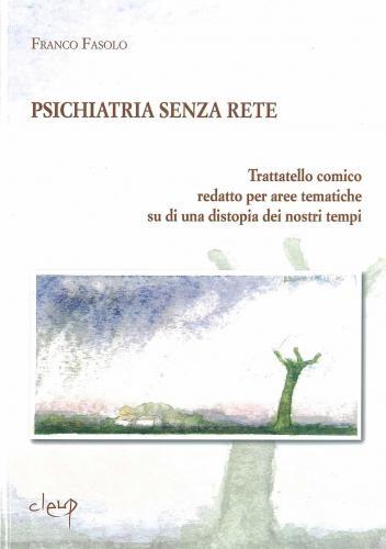Psichiatria senza rete, seconda edizione