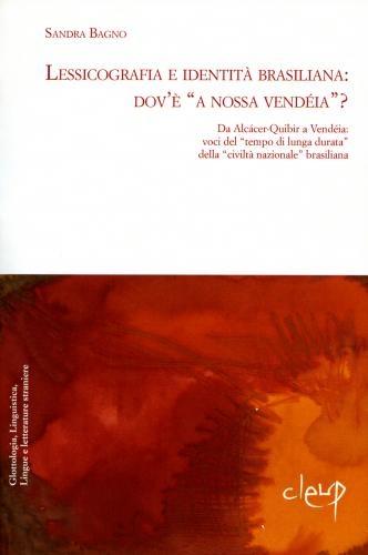 Lessicografia e identità brasiliana: dov'è 'a nossa vendéia'?
