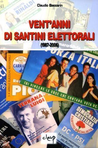 Vent'anni di santini elettorali (1987-2006)