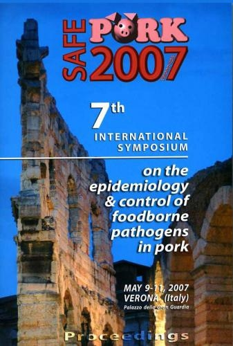 Safe Pork 2007, 7th International Symposium on the epidemiology & control of foodborne pathogens in pork