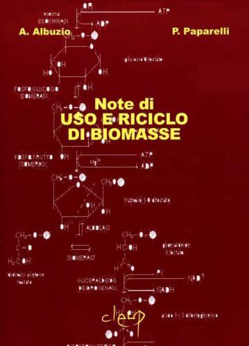 Note di uso e riciclo di biomasse (2^ edizione)