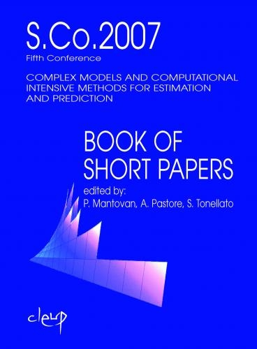 Complex models and computational intensive methods for estimation and prediction - Fifth Conference S.Co.2007