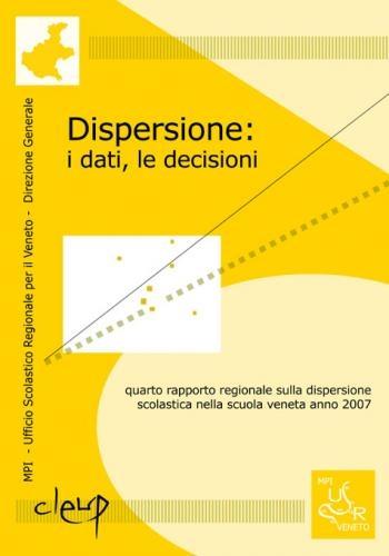 Dispersione: i dati, le decisioni