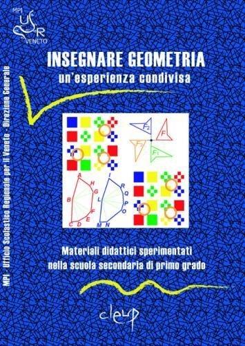 Insegnare geometria. Un'esperienza condivisa