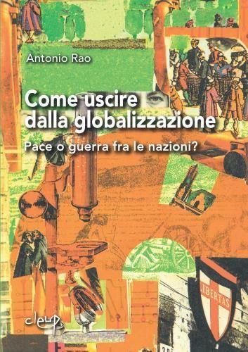 Come uscire dalla globalizzazione
