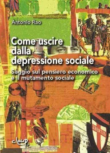 Come uscire dalla depressione sociale