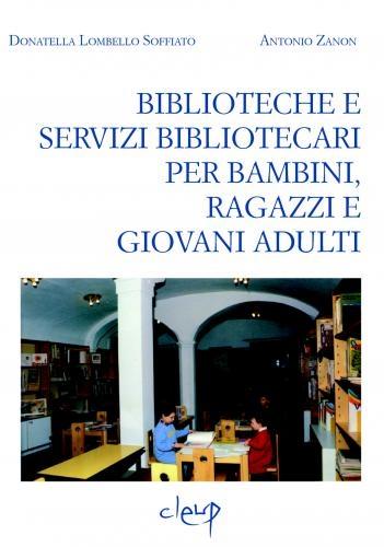 Biblioteche e servizi bibliotecari per bambini, ragazzi e giovani adulti