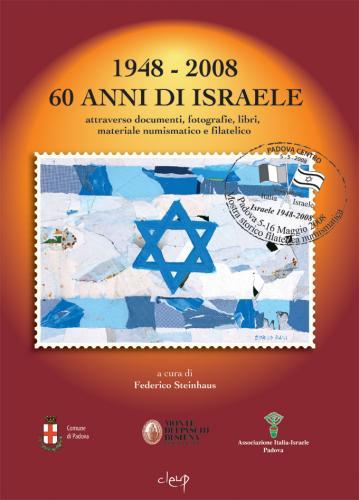 1948-2008 i 60 anni di Israele attraverso documenti, fotografie, libri, materiale numismatico e filatelico