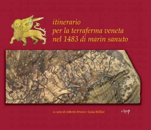 Itinerario per la terraferma veneta nel 1483 di Marin Sanuto