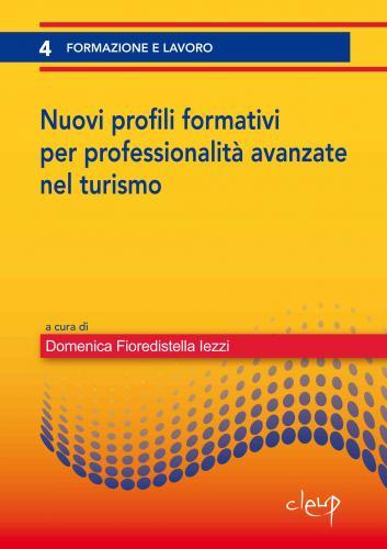 Nuovi profili formativi per professionalità avanzate nel turismo