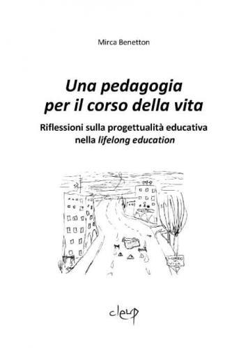 Una pedagogia per il corso della vita