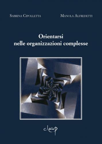 Orientarsi nelle organizzazioni complesse