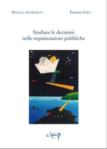 Studiare le decisioni nelle organizzazioni pubbliche