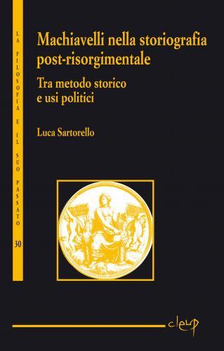 Machiavelli nella storiografia post-risorgimentale