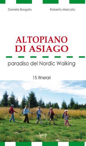 Altopiano di Asiago paradiso del Nordic Walking