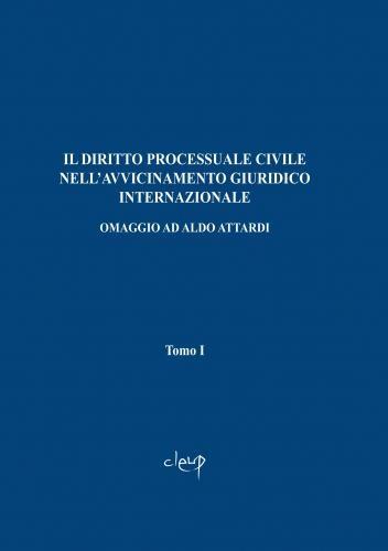 Il diritto processuale civile nell'avvicinamento giuridico internazionale