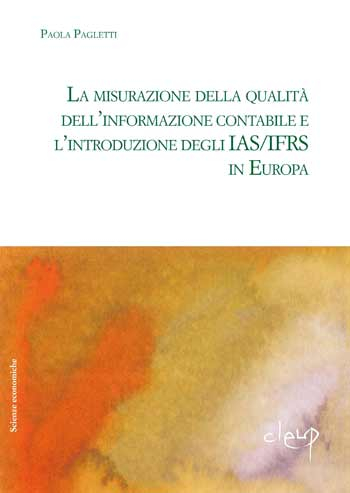 La misurazione della qualità della informazione contabile e l´introduzione degli IAS/IFRS in Europa