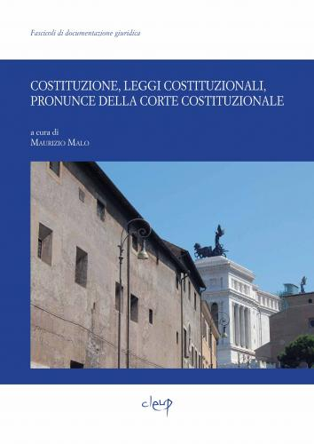 Costituzione, leggi costituzionali, pronunce della Corte costituzionale