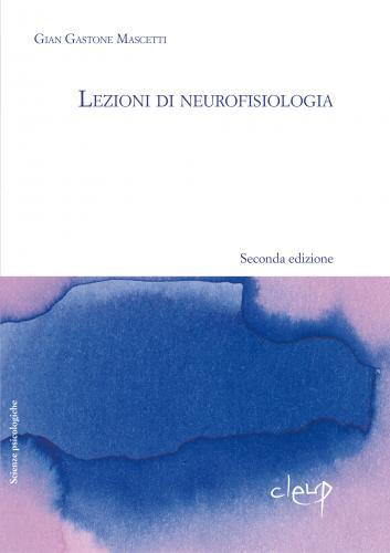 Lezioni di neurofisiologia_ II edizione