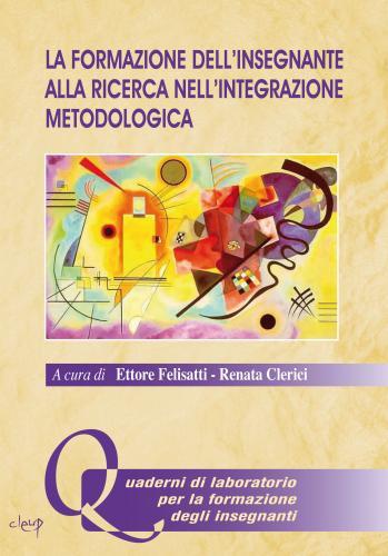 La formazione dell'insegnante alla ricerca nell'integrazione metodologica