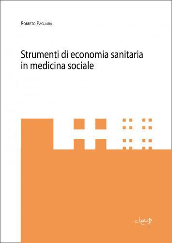 Strumenti di economia sanitaria in medicina sociale