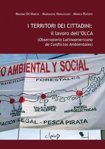I territori dei cittadini: il lavoro dell'OLCA (Observatorio Latinoamericano de Conflictos Ambientales)