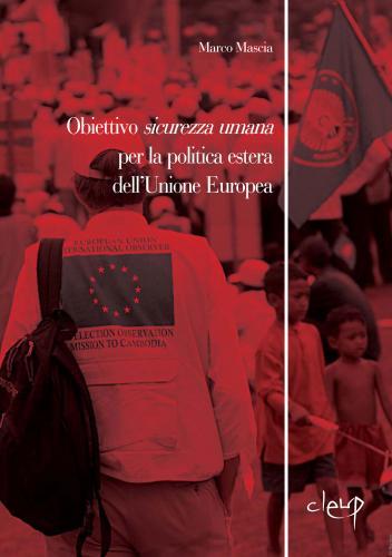Obiettivo sicurezza umana per la politica estera dell'Unione Europea