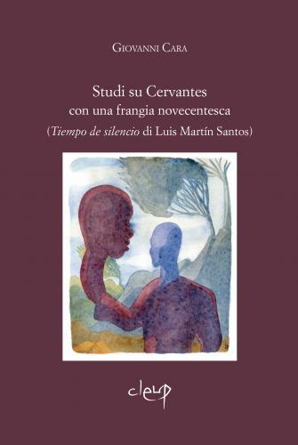 Studi su Cervantes con una frangia novecentesca