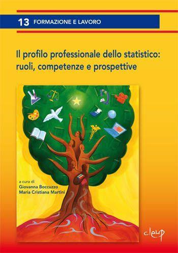 Il profilo professionale dello statistico: ruoli, competenze e prospettive