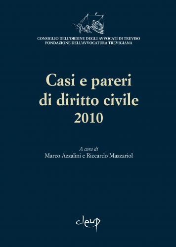 Casi e pareri di diritto civile 2010