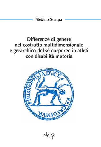 Differenze di genere nel costrutto multidimensionale e gerarchico del sé corporeo in atleti con disabilità motoria