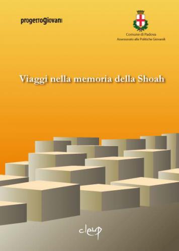 Viaggi nella Memoria della Shoah