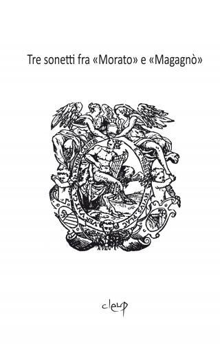 Tre sonetti fra Morato e Maganò