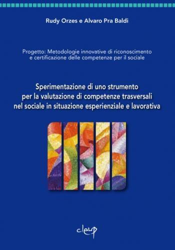 Sperimentazione di uno strumento per la valutazione di competenze trasversali nel sociale in situazione esperenziale e lavorativa