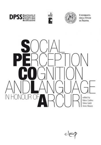 Social Perception Cognition and Language in Honour of Arcuri