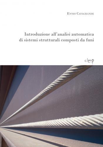 Introduzione all´analisi automatica di sistemi strutturali composti da funi