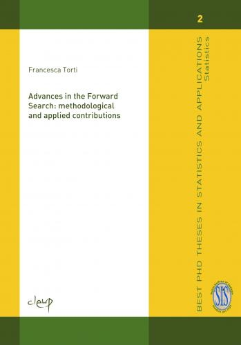 Advances in the forward search: methodologica and applied contributions