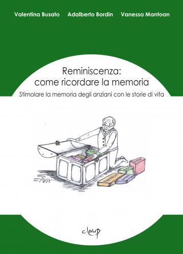 Reminiscenza: come ricordare la memoria