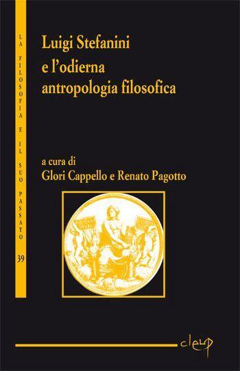 Luigi Stefanini e l'antropologia filosofica