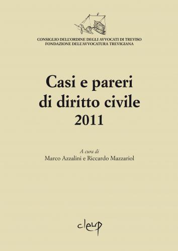 Casi e pareri di diritto civile 2011