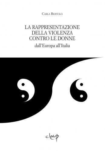 La rappresentazione della violenza contro le donne dall'Europa all'Italia
