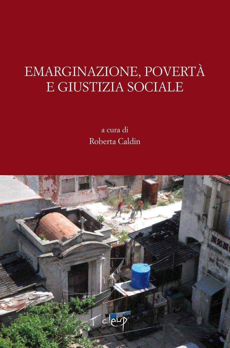Emarginazione, povertà e giustizia sociale